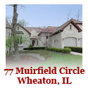 77 Muirfield Circle - Wheaton, IL